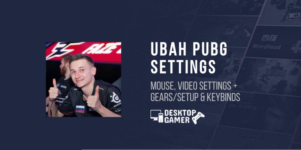 UBAH PUBG Settings