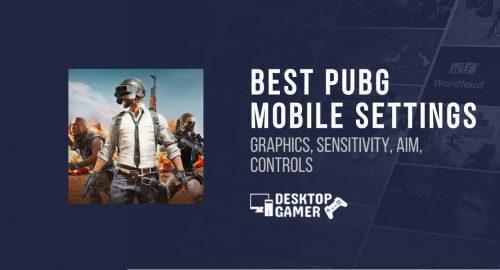 Best pubg mobile settings