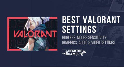 Best valorant settings