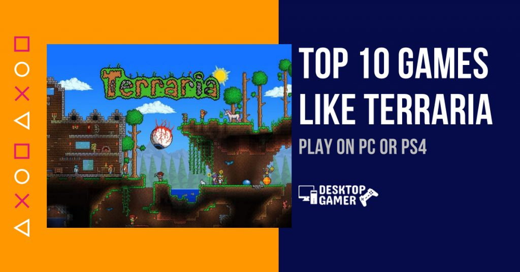 Top 10 Games Like Terraria [year] - Play On PC or PS4