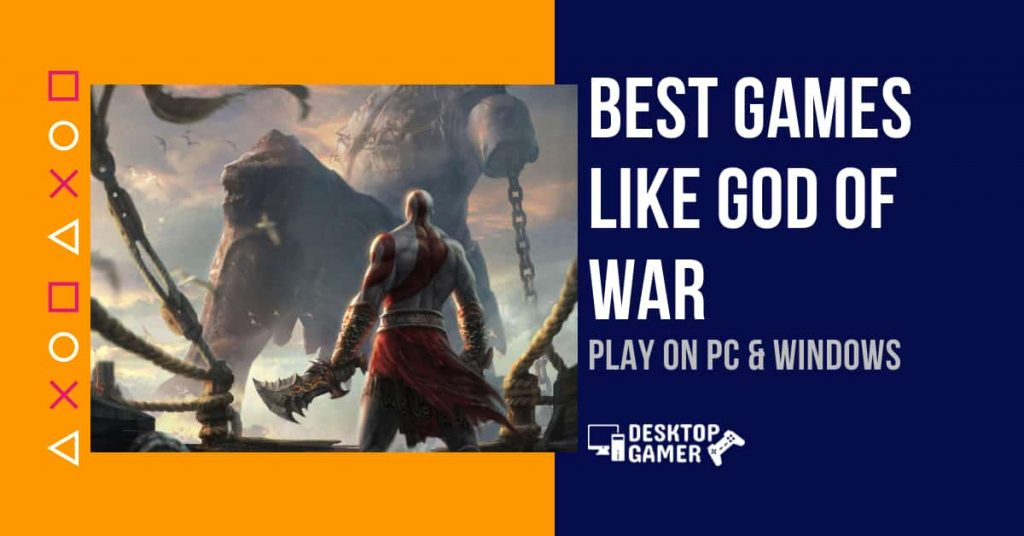 Best Games Like God Of War For PC & Windows
