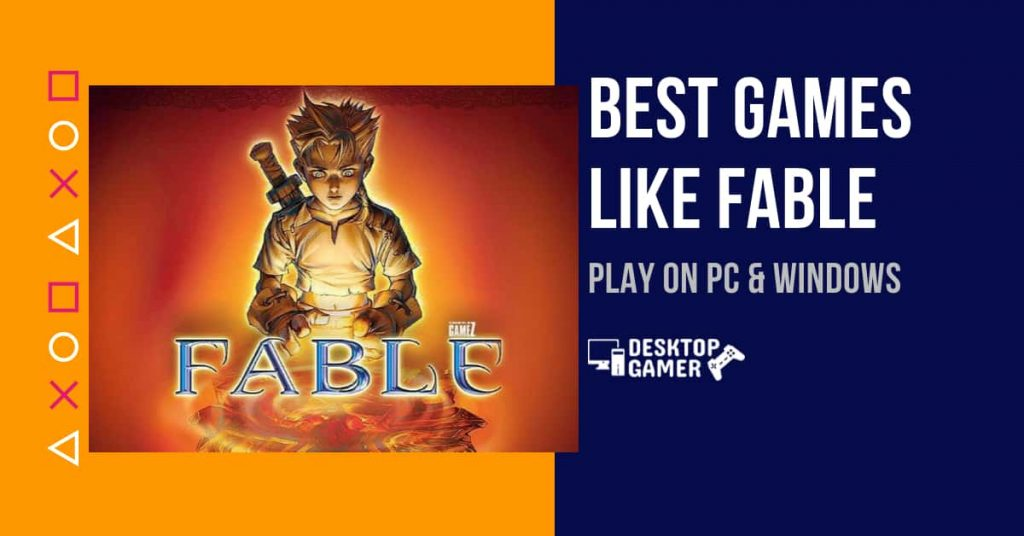 Best Games Like Fable For PC & Windows