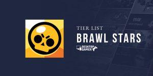 Brawl Stars Tier List