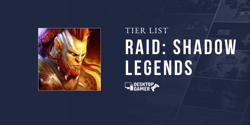 Raid Shadow Legends Tier List February 2021 [Best Champions]