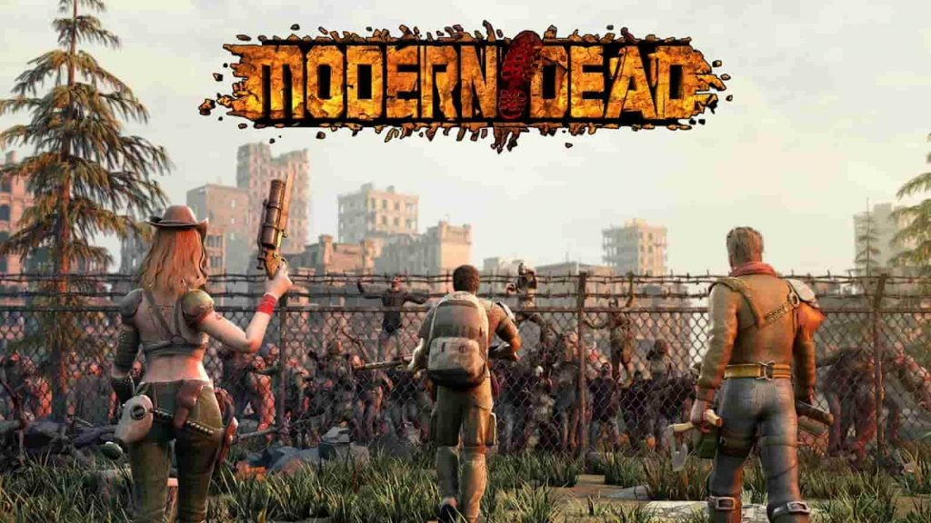 Modern Dead for PC – Download & Play On PC [Windows / Mac]
